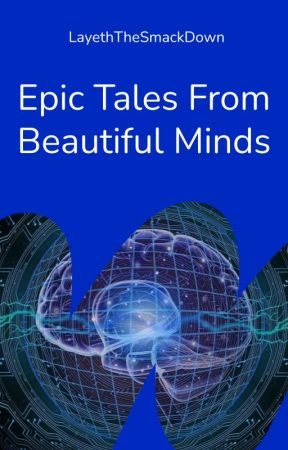Epic Tales from Beautiful Minds: An Ooorah Anthology by LayethTheSmackDown