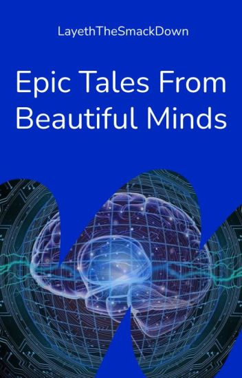 Epic Tales from Beautiful Minds: An Ooorah Anthology