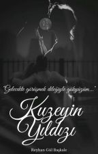 KUZEYİN YILDIZI #Wattys2017 by gul_hikayeleri