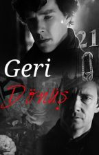 Geri Dönüş | Johnlock (One-Shot) by kirmizibasliklilady