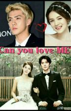 Can You Love Me? by sehunlovesmexoxo