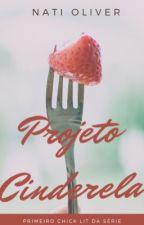 Projeto Cinderela by natioliveira28
