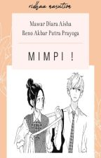 MIMPI ! [ENDING] by ridhaanasution