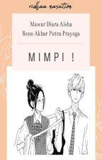 MIMPI ! by ridhaanasution