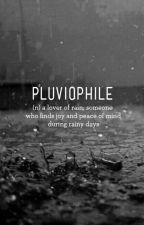 Pluviophile by exofanyshipper