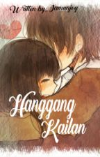Hanggang Kailan (COMPLETED) by Queen_Ronasagmit
