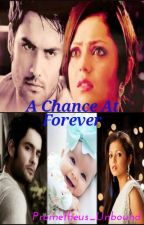 Rishbala FF- A Chance At Forever. by Prometheus_Unbound