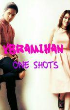 YbraMihan One Shots by YbraMihan2016