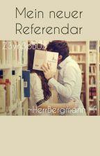 Mein Neuer Referendar || Herr Bergmann~ FF by Z3yn3pB0z