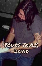 Yours truly, David 》Dave Grohl by twhxddleston