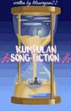 Kumpulan Song-fiction by Lilissuryani22