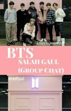BTS Salah Gaul (Group Chat) by maysyaDwiFrili