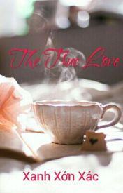 Đọc Truyện The true love - Xanh xớn xác