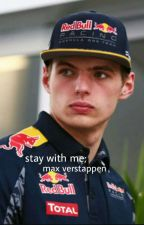 Stay with me; Max Verstappen by _ll10_21_9ll_