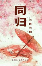 Đồng Quy - Ngữ Tiếu Lan San by lactieuvu