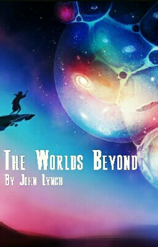 The Worlds Beyond by JohnLynch12