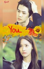 You (COMPLETE) by Hyull_Fanfiction