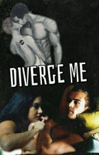 Diverge Me by LovUTeo