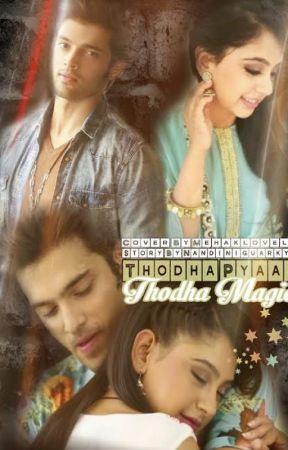 Thoda Pyarr !! Thoda Magic !! by nandinigaurkyy