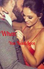 When you need love by _xAnnastasiax_
