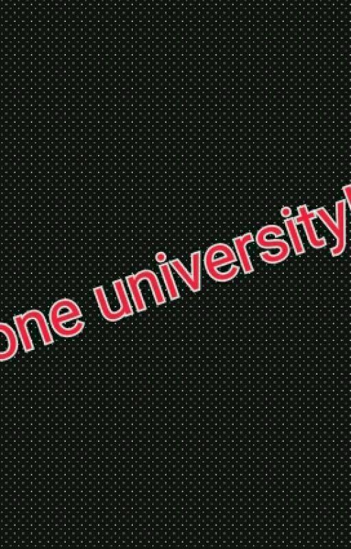 One University  by eiyannics