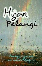 Hujan | Pelangi by RyanDini