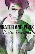 Punk and Skater, Poetic Dreams by NelseaWritinInFlames