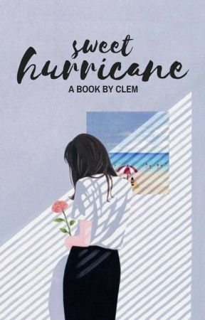 sweet hurricane by tycracks