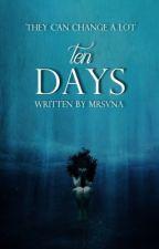 10 days ABGESCHLOSSEN by mrsvna