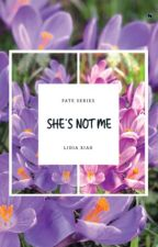 She Not Me  by nirmala15