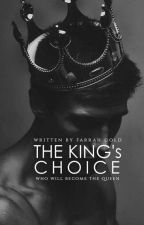The King's Choice by glitter_xox