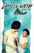 Dance with me ✿ Larry Stylinson by cutiebeautylou