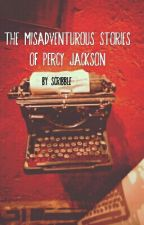 The Misadventurous Stories of Percy Jackson by Shadow_Guard05