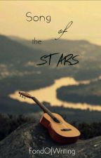 Song of the stars { Terminée } by FondOfWriting