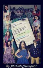 Whatsaap Descendientes 2[Segunda Temporada] by MichelleJauregui01