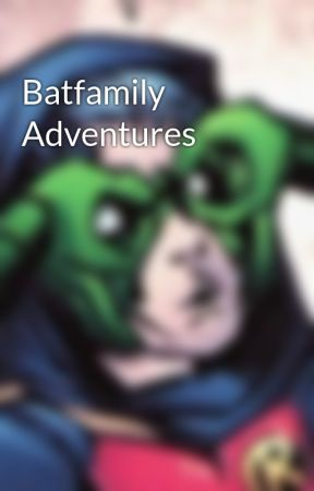 Batfamily Adventures - Batboys v  The Booty Squad: Haunted House