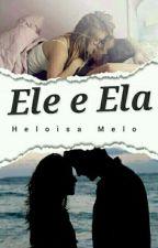 Ele e Ela by HeloisaMelo2