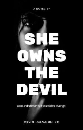 She Owns The Devil ✔️ by XxYour4evaGirlxX