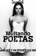 Multando Poetas by XXxSecretDollxXX