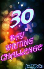 30 DAY WRITING CHALLENGE by JoshMCullen