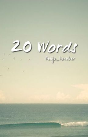 20 Words by Ronja_Raeuber