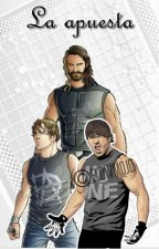La Apuesta • ( Seth Rollins' Dean Ambrose' Aj Styles) by Danielle_Brandt