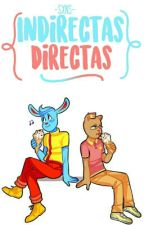 Indirectas directas. by -Sxns-