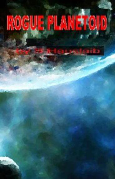 Rogue Planetoid Serial