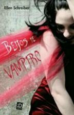 Beijos De Vampiros by PotatoDoNiall1