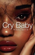 Cry Baby  by _FOOLS_