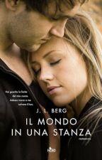 Il Mondo In Una Stanza Di J. L. Berg by PiccolaLettrice3