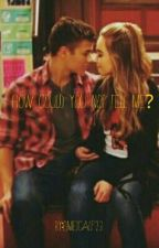 I Got A Secret Lucaya {COMPLETE} by emetcalf23