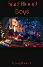 Bad Blood Boys {Diabolik Lovers Fanfiction} by VeryBadCat