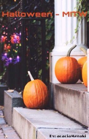 Halloween || MITW by acaciameraki